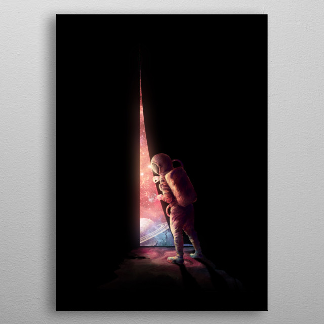 Opening to your universe. metal poster