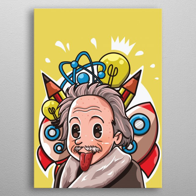 Albert Einstein was a German-born theoretical physicist who developed the theory of relativity, one of the two pillars of modern physics metal poster