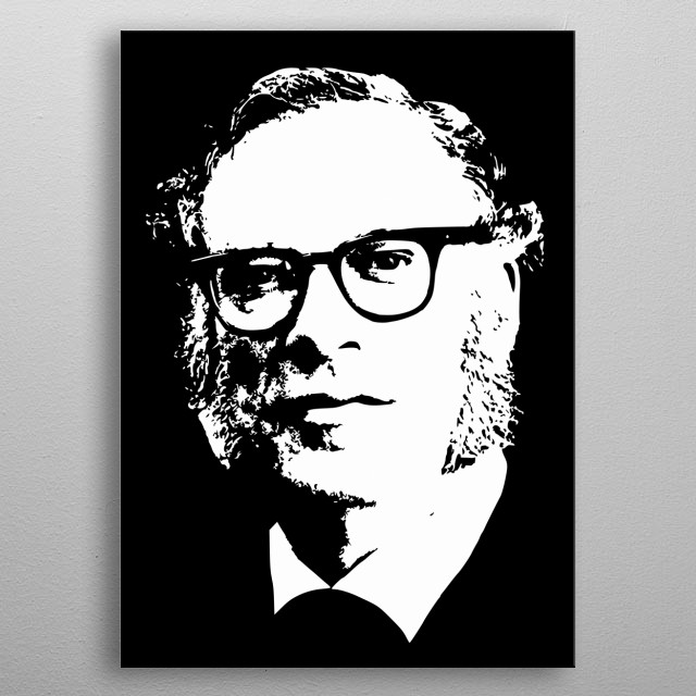 This is a minimalistic pop art design of Isaac Asimov. metal poster