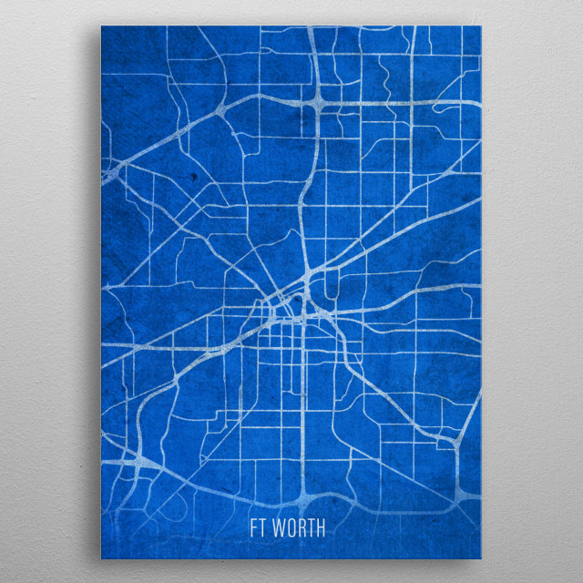 Ft Worth City Street Map Blueprints Texas metal poster