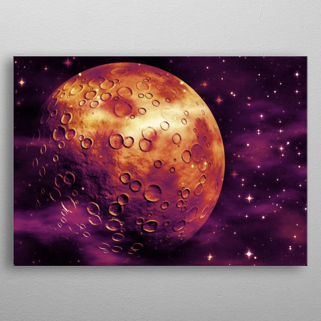High-quality metal print from amazing Univers Galaxy Planet collection will bring unique style to your space and will show off your personality. metal poster