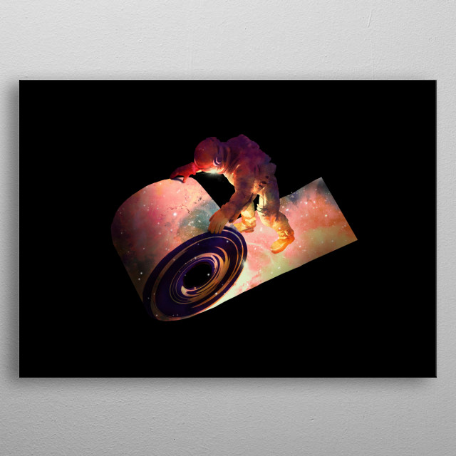 Rolling out my universe. metal poster