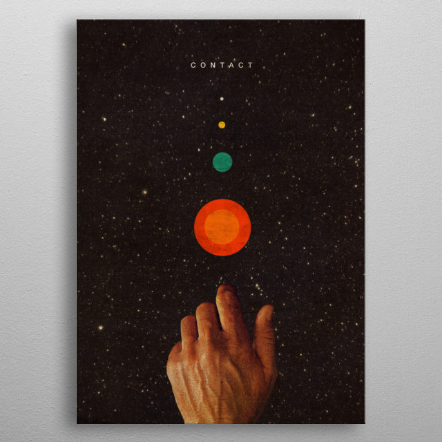 You can find a new universe at your fingertips.   Just follow the small colourful sign that draw an effortless path for you.  metal poster