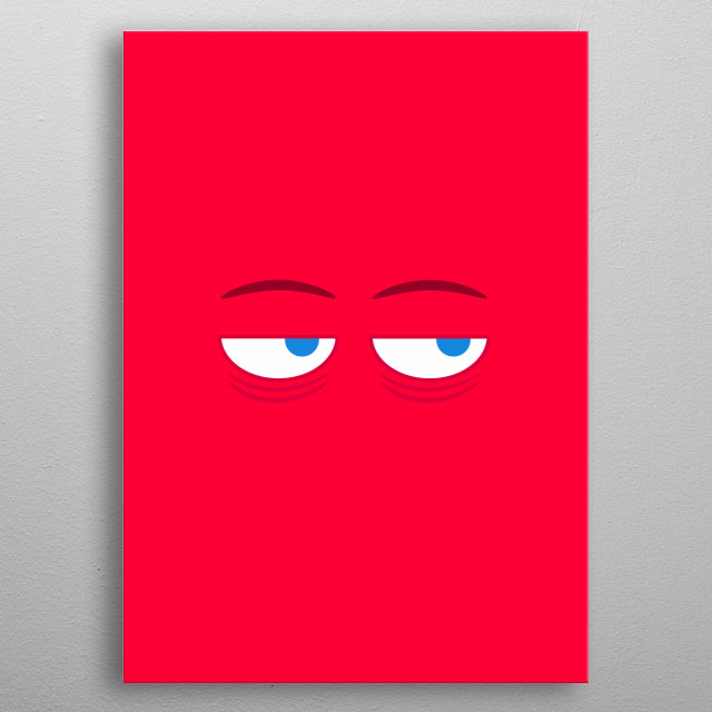 Mr. Monday is never happy. Even less in Mondays.  metal poster