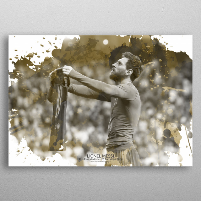 Lionel Messi design of his celebration after scoring a very late goal in El Clasico to make Barça win 3-2 at Santiago-Bernabéu. metal poster