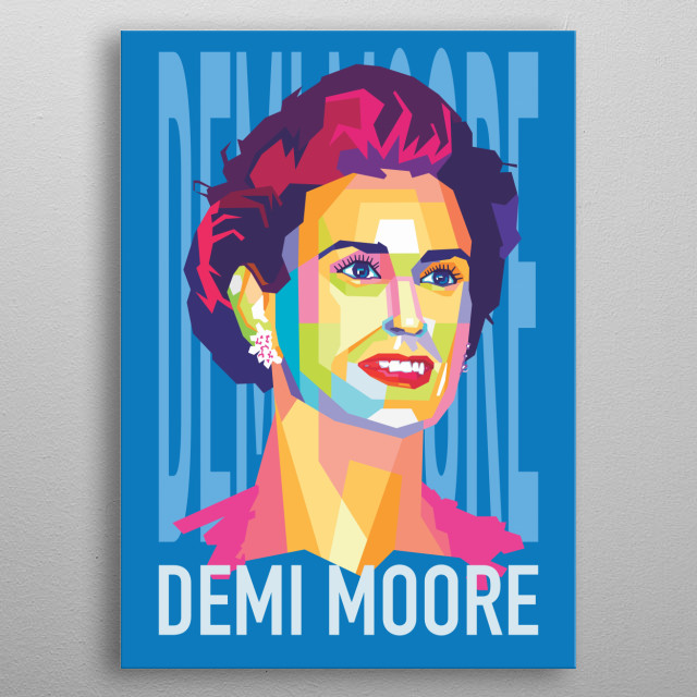 Demi Moore  (born November 11, 1962) is an American actress, former songwriter, and model. metal poster