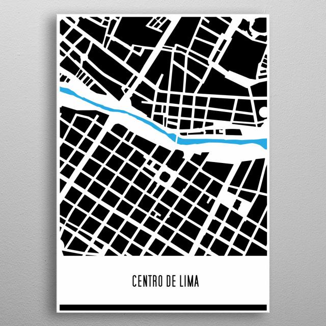 City of Lima, Plano del Centro de Lima, Perú. Versión actual 2019. Actual version 2019. metal poster