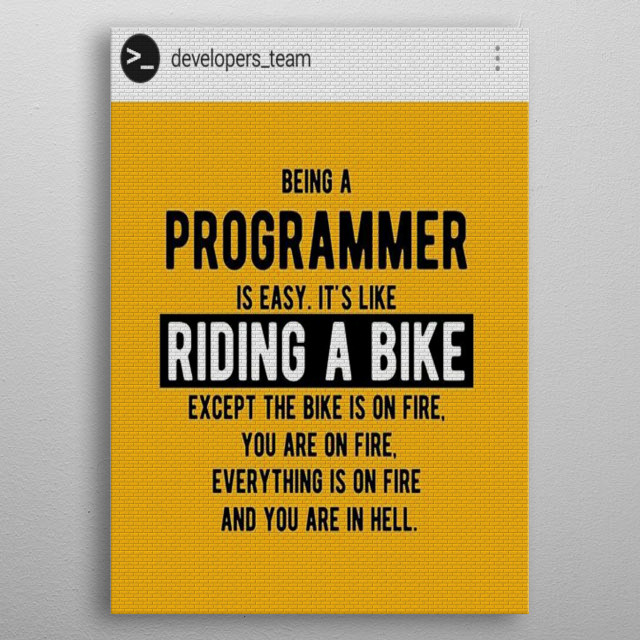 Illustration.  Fact about being a programmer. metal poster