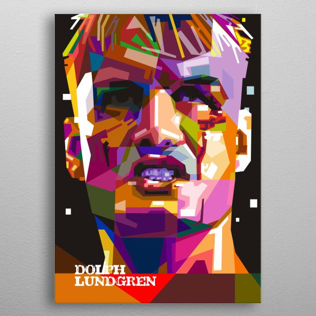 Hans Lundgren, born 3 November 1957), better known as Dolph Lundgren  is a Swedish actor, director, screenwriter, film producer and martial. metal poster