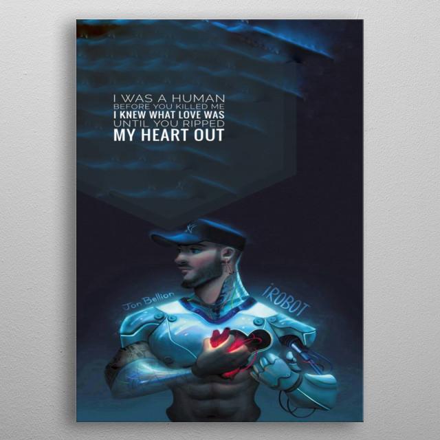 Jon Bellion is iRobot! metal poster