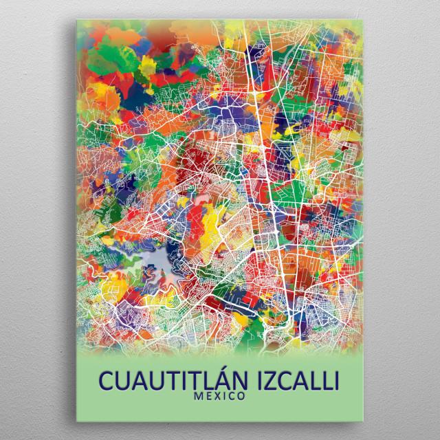 Cuautitlan Izcalli Mexico City Map metal poster