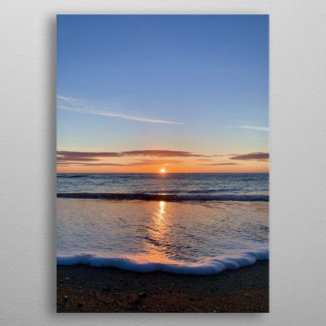 When your day begins with a warm, beautiful, shimmering sunrise, you have energy for the whole day. Enjoy! metal poster