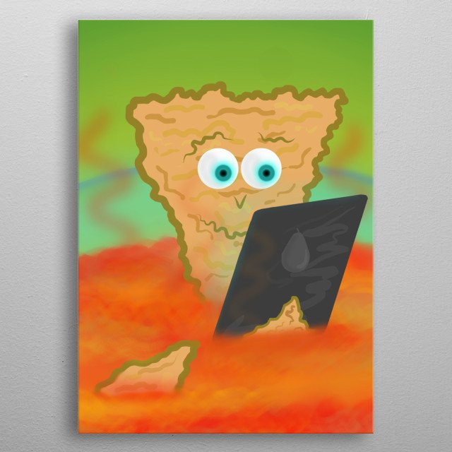 Just a dorito chilling in a chilly sauce. He is enjoying it, but he can not really show it as a facial expression... metal poster