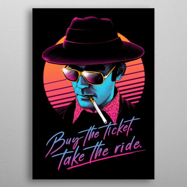 Buy the Ticket, Take the Ride! in retrowave aesthetics. metal poster