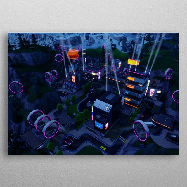 Neo Tilted is a futuristic remake of Tilted Towers that was added in Season 9 of Fortnite Battle Royale. metal poster
