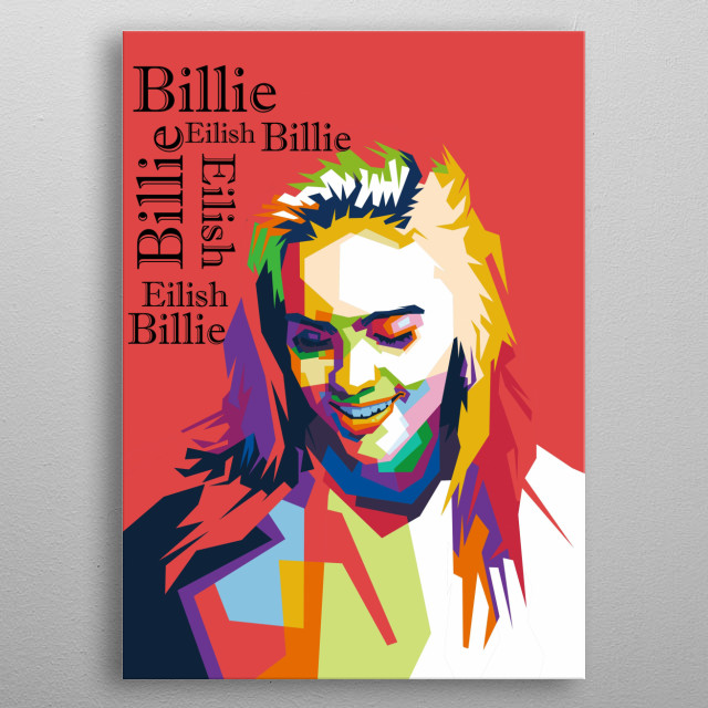illustration from billie eilish in pop art  style metal poster