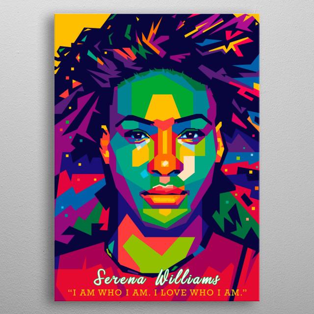 An pop art illustration of Serena Williams. metal poster