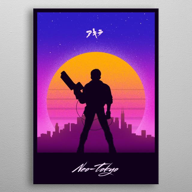 For Akira fans metal poster