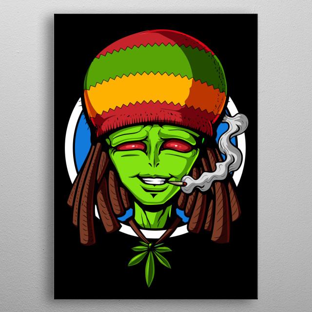 Rasta Alien Smoking Weed metal poster for marijuana lovers. metal poster