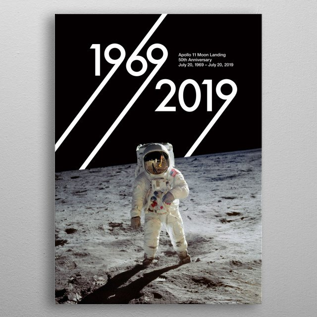 Celebrate the 50th anniversary of the NASA Apollo 11 Moon Landing with this stunning poster featuring real photographs from July 20, 1969.  metal poster