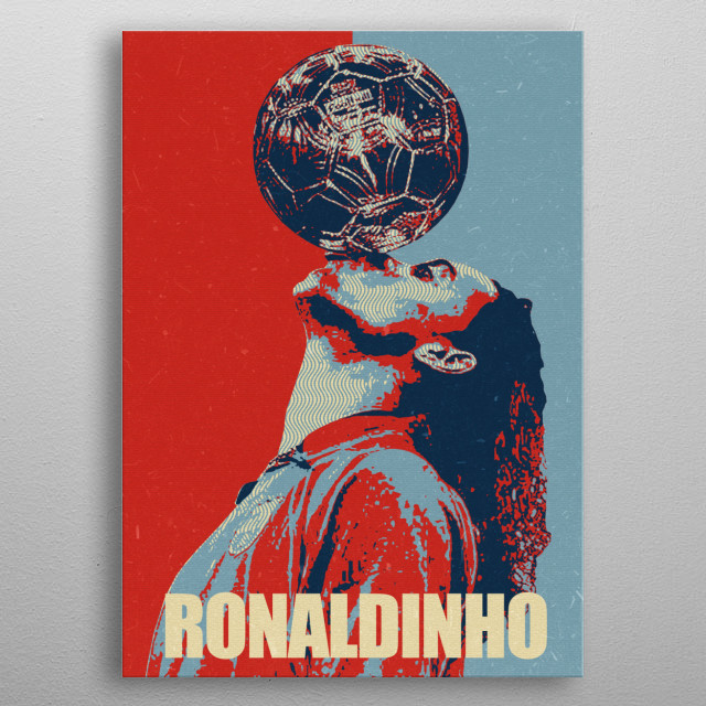 is a Brazilian former professional footballer and ambassador for Barcelona metal poster