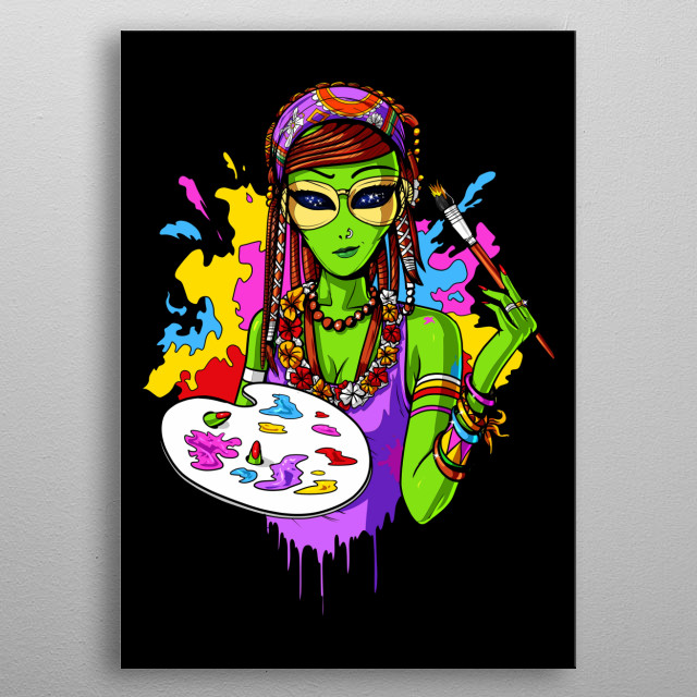 Hippie Alien Painting Art design for women and girls painters. metal poster