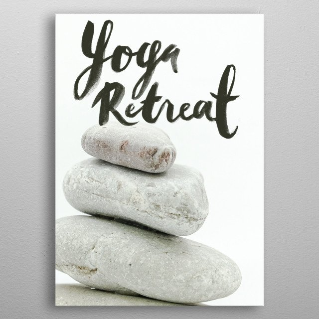 Yoga Retreat typography text art  metal poster