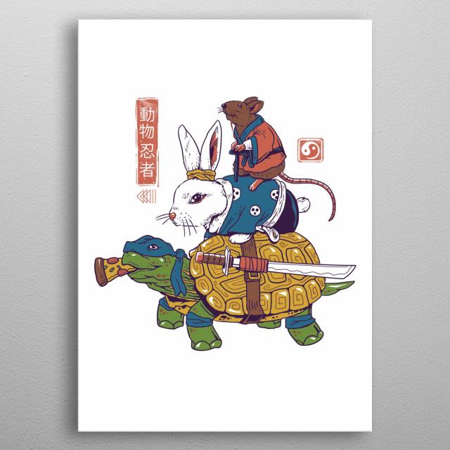 Ninja mutant animals in Japanese aesthetics. metal poster
