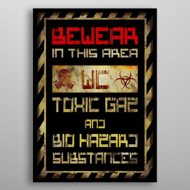 Bewear in this WC Inspirational Poster Print | metal posters ...