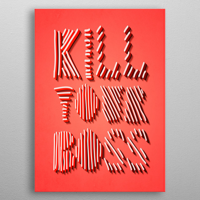 Kill You Boss Job Humor Text Art Poster Print Metal Posters