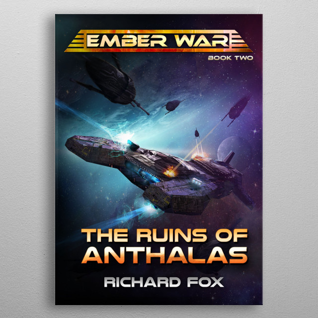 The Runs of Anthalas is the second novel in The Ember War saga. Humanity investigates an ancient holocaust and discovers an evil entity.  metal poster