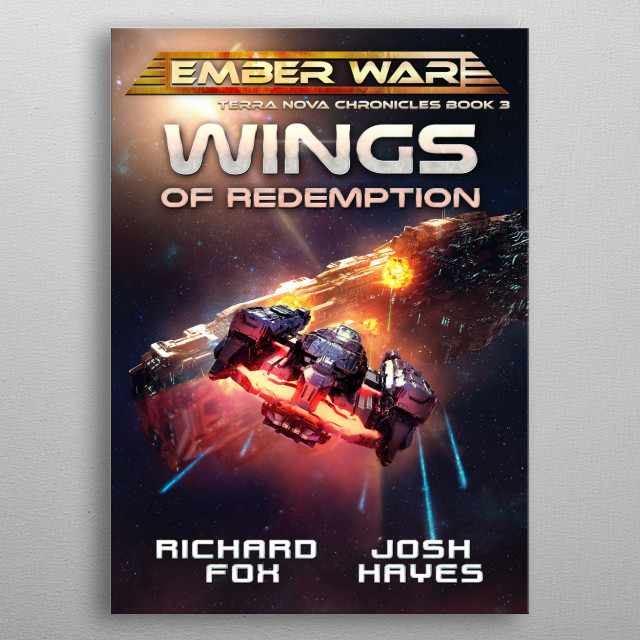 Wings of Redemption is the third Terra Nova Chronicle novel.  metal poster