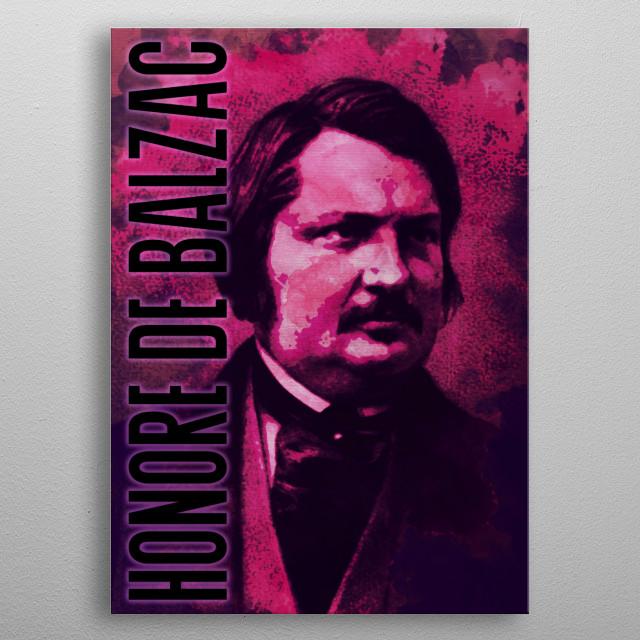 Honore De Balzac Mancave Poster Print Metal Posters Displate