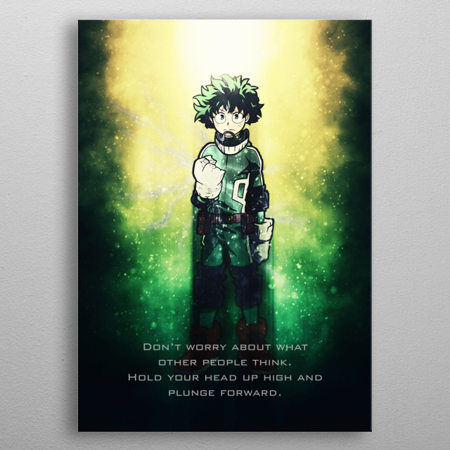 Izuku Midoriya tagline from My Hero Academia. metal poster
