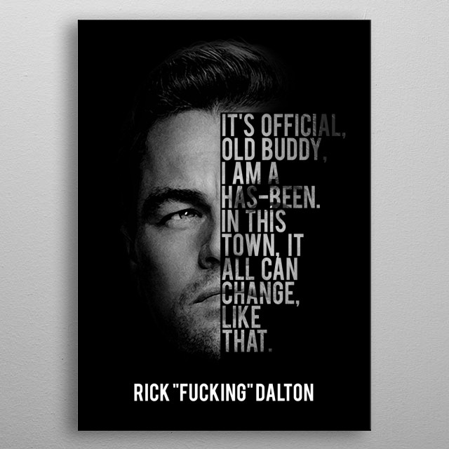 Rick Dalton - Once Upon A Time In Hollywood metal poster