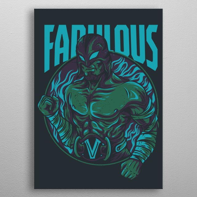 An illustration of a fabulous fighter. metal poster