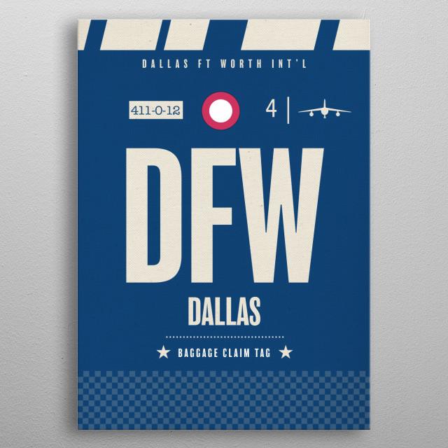 Dallas DFW Ft Worth Texas Airport Travel Baggage Claim Tag Georgia metal poster