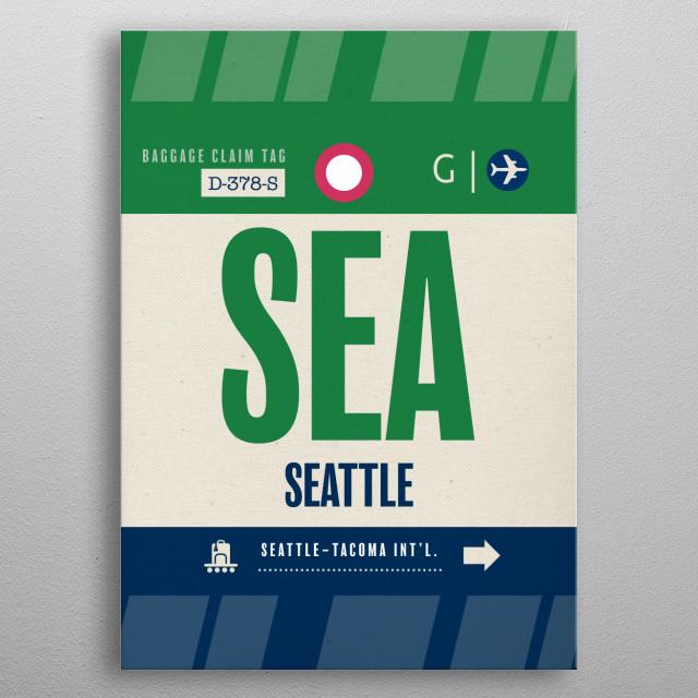 Seattle SEA Airport Code Luggage Baggage Claim Tag Travel Series Washington metal poster