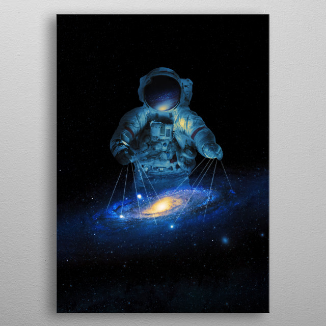 Astronaut controlling a galaxy. metal poster