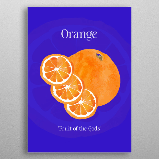 An orange with slices in watercolour on a dark blue background with text. metal poster