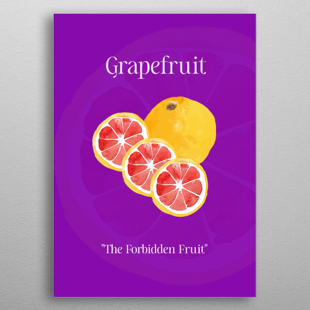 Watercolour of a grapefruit with slices on a blue background. Typography Grapefruit the Forbidden Fruit. metal poster