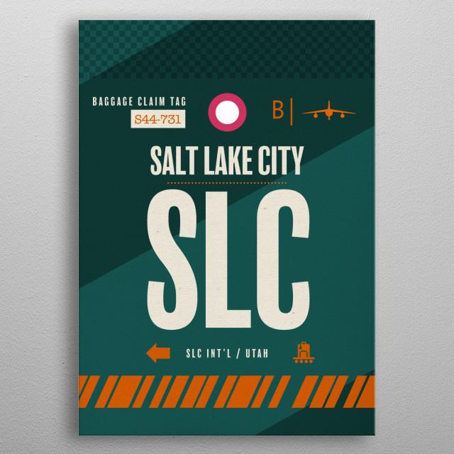 Salt Lake City SLC Utah Airport Code Baggage Claim Luggage Tag Series metal poster
