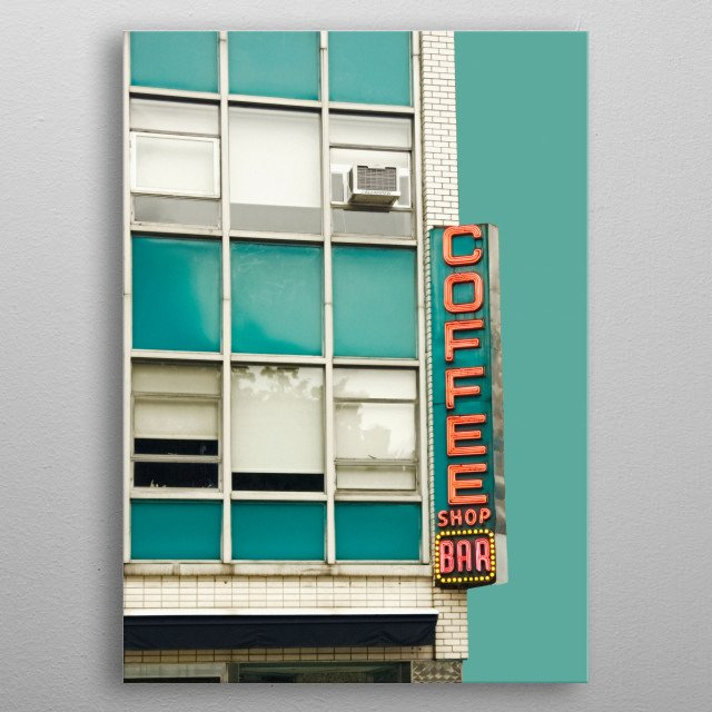 My photo of a New York City coffee shop on aqua blue green.  metal poster