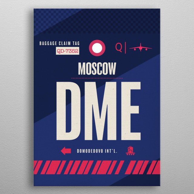 Moscow DME Russia Airport Code Baggage Claim Luggage Tag Series metal poster