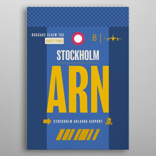 Stockholm ARN Sweden Airport Code Baggage Claim Luggage Tag Series metal poster