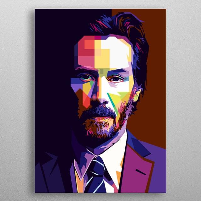 Pop Art in WPAP style of Keanu Reeves from John Wick Movies. metal poster