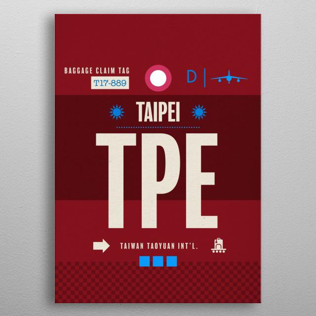 Taipei TPE Taiwan Airport Code Baggage Claim Luggage Tag Series metal poster