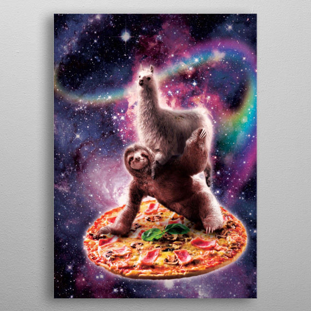 Pick up this funny outer space galaxy llama riding sloth on pizza design.  metal poster