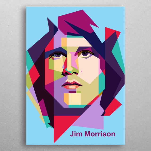 Jim Morrison, was an American singer, songwriter and poet, who served as the lead vocalist of the rock band the Doors. metal poster