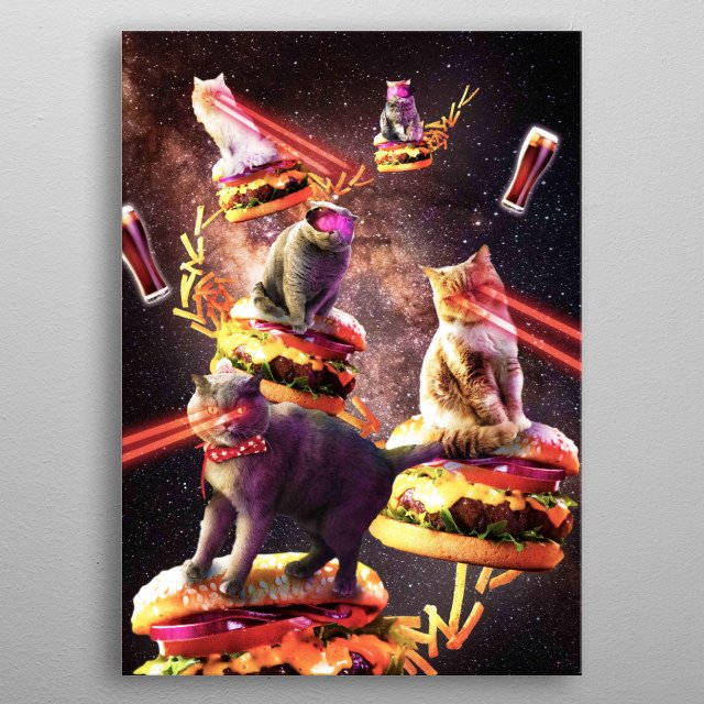 Pick up this funny galaxy laser cat on burger design featuring space cats riding a cheeseburger with lazer eyes.  metal poster